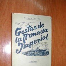 Libros de segunda mano: GESTAS DE LA ARMADA IMPERIAL. 3ª EDICIÓN. VICTOR Mª DE SOLÁ. L11238.. Lote 51354245