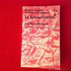 Libros de segunda mano: LA ROMANIZACIÓN, TOMÓ I, COLECCIÓN FUNDAMENTOS 42, DE JOSÉ MARÍA BLÁZQUEZ, EDIT. ISTMO, 1986. Lote 53805677