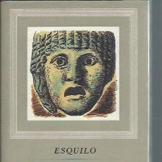Libros de segunda mano: ESQUILO, TRAGEDIAS, OBRAS MAESTRAS, EDITORIAL IBERIA BARCELONA 1955. Lote 51523343