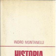 Libros de segunda mano: HISTORIA DE ESPAÑA. INDRO MONTANELLI. EDICIONES GP. BARCELONA. 1969. Lote 51556725