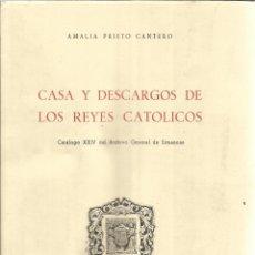 Libros de segunda mano: CASA Y DESCARGOS DE LOS REYES CATÓLICOS. A. PRIETO CANTERO. INS. ISABEL LA CATÓLICA. VALLADOLID.1969. Lote 51556805