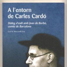 Libros de segunda mano: DIÀLEG D´EXILI AMB JOAN DE BORBÓ COMTE DE BARCELONA. Lote 51562357