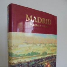 Libros de segunda mano: MADRID PUEBLO A PUEBLO. EJEMPLAR NUMERADO, Nº 212. ENCUADERNACION EN TERCIOPELO. VER FOTOGRAFIAS. Lote 51611949