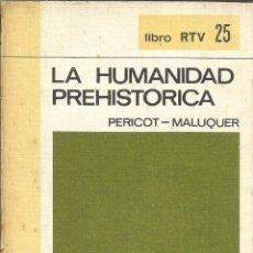 Libros de segunda mano: LA HUMANIDAD PREHISTÓRICA. PERICOT. MALUQUER. SALVAT. MADRID. 1969. Lote 51640196