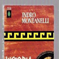 Libros de segunda mano: HISTORIA DE LOS GRIEGOS. INDRO MONTANELLI. EDT. PLAZA & JANES. BARCELONA 1963. 317 PAGS. 18X10,5 CM. Lote 51728985
