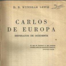 Libros de segunda mano: CARLOS DE EUROPA. WYNDHAM LEWIS. ESPASA-CALPE. MADRID. 1942. Lote 51924242