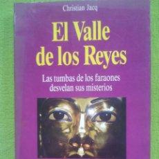 Libros de segunda mano: EL VALLE DE LOS REYES / CHRISTIAN JACQ / MARTÍNEZ ROCA / 1994. Lote 52143021