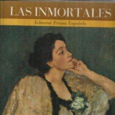 Libros de segunda mano: LAS INMORTALES. EDITORIAL PRENSA ESPAÑOLA. EDITORIAL MONDADORI. MADRID. 1971. Lote 52335542