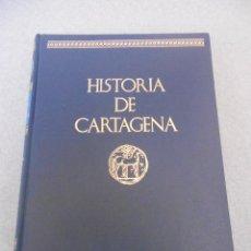 Libros de segunda mano: HISTORIA DE CARTAGENA TOMO II. Lote 52390894