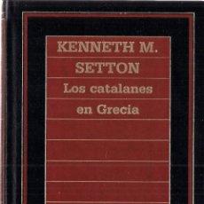 Libros de segunda mano - Kenneth M. SETTON : Los catalanes en Grecia. (Eds. Orbis, Biblioteca de la Historia, 1985) - 52542095