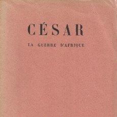 Libros de segunda mano: CÉSAR. LA GUERRE D'AFRIQUE. RM71924. . Lote 52551386