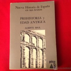 Libros de segunda mano: NUEVA HISTORIA DE ESPAÑA EN SUS TEXTOS, PREHISTORIA Y EDAD ANTIGUA, DE ALBERTO ALBIL, EDIT. PICOSACR. Lote 52748980