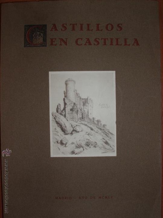 CASTILLOS EN CASTILLA DEL CONDE DE GAMAZO. AÑO 1955. MUY ILUSTRADO. ENVIO GRATUITO (Libros de Segunda Mano - Historia Antigua)