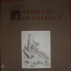 Libros de segunda mano: CASTILLOS EN CASTILLA DEL CONDE DE GAMAZO. AÑO 1955. MUY ILUSTRADO.. Lote 52968300