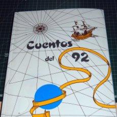 """Libros de segunda mano: CUENTOS DEL 92"""": LA HISTORIA DEL DESCUBRIMIENTO PARA TODOS. FALTA EL CAPITULO 9. Lote 53052902"""