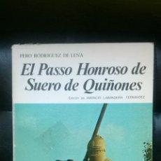 Libros de segunda mano: EL PASSO HONROSO DE SUERO DE QUIÑONES . Lote 53128884