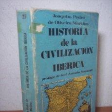 Libros de segunda mano - HISTORIA DE LA CIVILIZACIÓN IBERICA (JOAQUIN PEDRO DE OLIVEIRA MARTINS) - 53175129