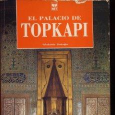 Libros de segunda mano: EL PALACIO DE TOPKAPI. Lote 53205094