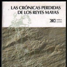 Libros de segunda mano: LAS CRONICAS PERDIDAS DE LOS REYES MAYAS - DAVID DREW - ILUSTRADO *. Lote 53340277