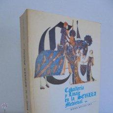 Libros de segunda mano: CABALLERIA Y LINAJE EN LA SEVILLA MEDIEVAL. RAFAEL SANCHEZ SAUS. VER FOTOGRAFIAS ADJUNTAS.. Lote 53457673