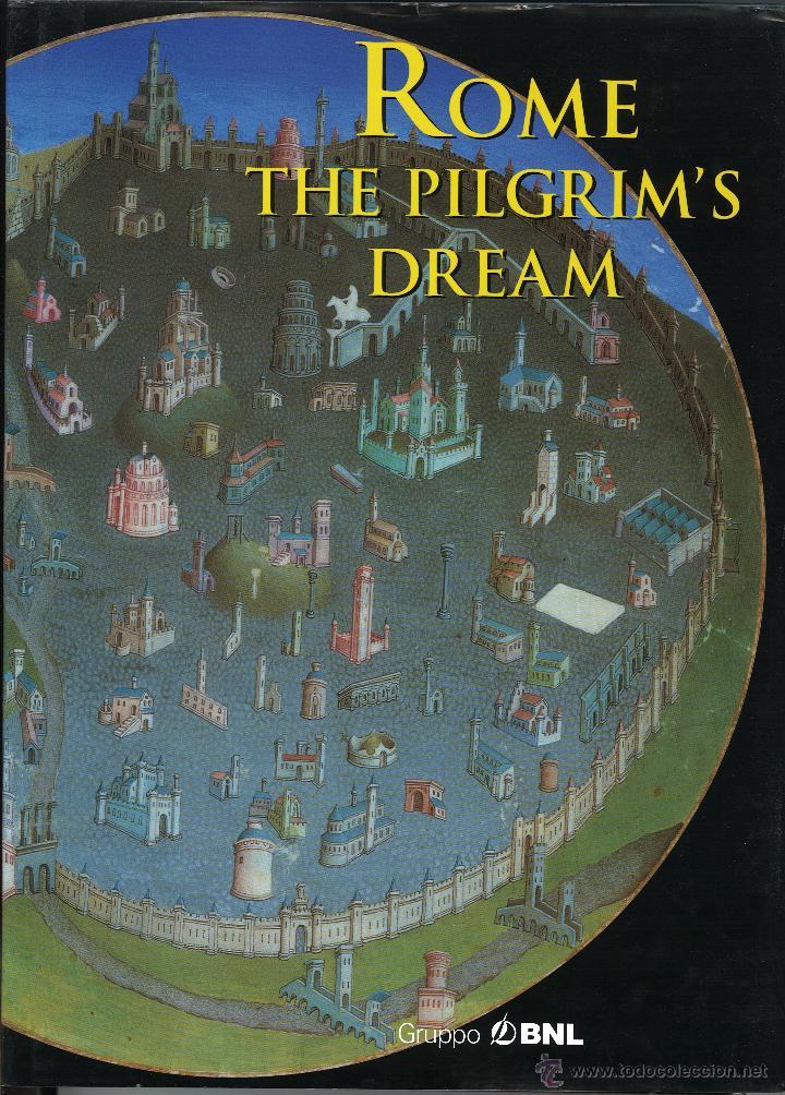 ROME THE PILGRIM´S DREAM (Libros de Segunda Mano - Historia Antigua)