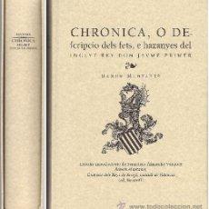 Libros de segunda mano: CHRONICA DEL REY DON JAUME PRIMER DE RAMÓN MUNTANER (FACSÍMIL). Lote 53687322