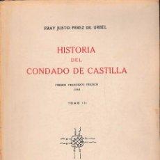 Libros de segunda mano: HISTORIA DEL CONDADO DE CASTILLA TOMO III (PÉREZ DE URBIEL, 1945) SIN USAR JAMÁS. Lote 114681882