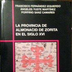 Libros de segunda mano: LA PROVINCIA CALATRAVA DE ALMONACID DE ZORITA EN SIGLO XVI (FDEZ IZQUIERDO) DOMINIOS DE LA ALCARRIA. Lote 53708941