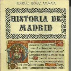 Gebrauchte Bücher - HISTORIA DE MADRID DEL AÑO CERO A FERNANDO VI TOMO 1. FEDERICO BRAVO MORATA 1985 5ª EDICION - 53838518