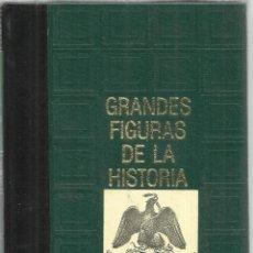 Libros de segunda mano: GRANDES FIGURAS DE LA HISTORIA. CONCHA EDO. CIRCULO DE AMIGOS DE LA HISTORA. MADRID. 1976. Lote 54022101