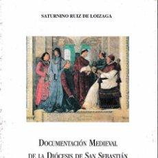 Libros de segunda mano: DOCUMENTACIÓN MEDIEVAL DE LA DIÓCESIS DE S. SEBASTIÁN EN EL ARCHIVO VATICANO (R. LOIZAGA) SIN USAR. Lote 54289441