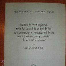 Libros de segunda mano: ITINERARIO DE VUELO DE LA ASOCIACION DE AMIGOS DE LOS CASTILLOS. ABRIL DE 1955. Lote 54392945