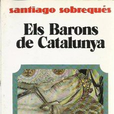 Libros de segunda mano: ELS BARONS DE CATALUNYA. Lote 54440310