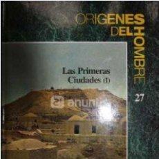 Libros de segunda mano: LAS PRIMERAS CIUDADES. ORÍGENES DEL HOMBRE LOS PRIMERAS CIUDADES – ORIGENES DEL HOMBRE DE VV.AA.. Lote 54446315