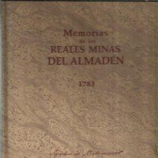 Libros de segunda mano: MEMORIAS DE LAS REALES MINAS DEL ALMADÉN. COMISIÓN INT. DE CIENCIA Y TECNOLOGÍA.MADRID. 1990. Lote 54530152