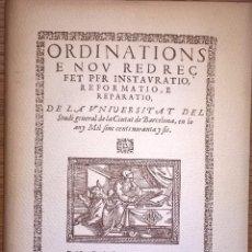 Libros de segunda mano: UNIVERSIDAD DE BARCELONA. ORDENACIONES 1596 EN FACSIMIL, 1973. Lote 54559367