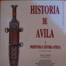 Libros de segunda mano: HISTORIA DE AVILA I PREHISTORIA E HISTORIA ANTIGUA 3 EDICION REVISADA MARIA MARINÉ (COORDINADORA). Lote 54445657
