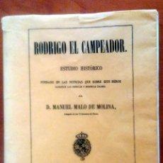 Libros de segunda mano: RODRIGO EL CAMPEADOR MANUEL MALO DE MOLINA (FACSIMIL DE 1857 DE LIBRERÍAS PARÍS VALENCIA). Lote 54616305