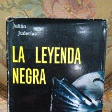 Libros de segunda mano: LA LEYENDA NEGRA, DE JULIÁN JUDERÍAS. EDITORA NACIONAL 1.967.. Lote 54668885