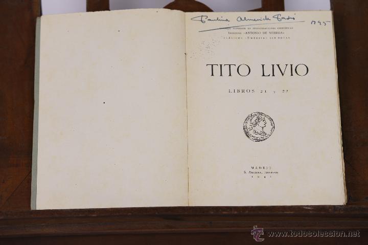 6354 - TITO LIVIO. LIBROS 21 Y 22. IMPRESOR S. AGUIRRE. 1942. (Libros de Segunda Mano - Historia Antigua)