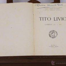 Libros de segunda mano: 6354 - TITO LIVIO. LIBROS 21 Y 22. IMPRESOR S. AGUIRRE. 1942.. Lote 49526941