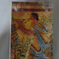Libros de segunda mano: EL MUNDO Y SU HISTORIA II. Lote 42799057