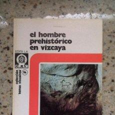 Libros de segunda mano: TEMAS VIZCAINOS 14 EL HOMBRE PREHISTORICO EN VIZCAYA. Lote 55023282