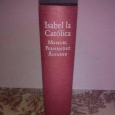 Libros de segunda mano: ISABEL LA CATÓLICA. Lote 55072055