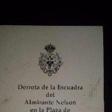 Libros de segunda mano: DERROTA NELSON TENERIFE 25 JULIO 1797 - CANARIAS. Lote 55154318