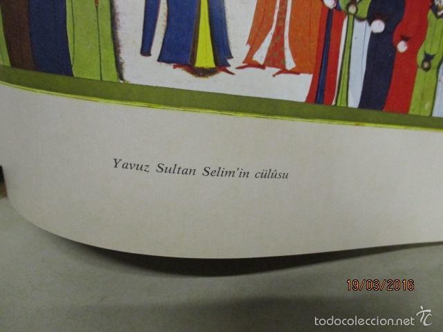 Libros de segunda mano: Espectacular libro de la historia de los Sultanes de 47 cm x 33,5 cm. (en turco - ver fotos) 1969 - Foto 163 - 55226079