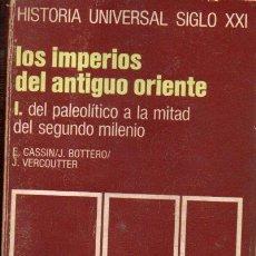 Libros de segunda mano - HISTORIA UNIVERSAL SIGLO XXI Nº 2 : IMPERIOS ANTIGUO ORIENTE- PALEOLÍTICO A LA MITAD DEL 2º MILENIO - 126488566