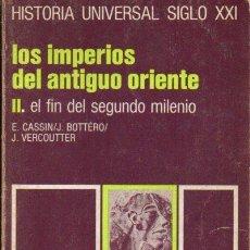 Libros de segunda mano - HISTORIA UNIVERSAL SIGLO XXI Nº 3 : IMPERIOS ANTIGUO ORIENTE- FIN DEL 2º MILENIO - 100133588
