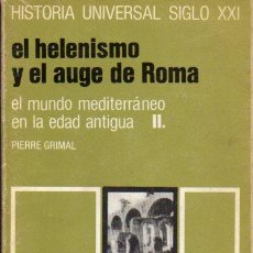 Libros de segunda mano: HISTORIA UNIVERSAL SIGLO XXI Nº 6 : EL HELENISMO Y EL AUGE DE ROMA. Lote 196846475