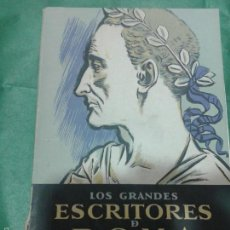 Libros de segunda mano: LOS GRANDES ESCRITORES DE ROMA, SEIX BARRAL, 1942. Lote 56012126